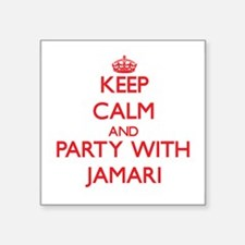 Keep Calm and Party with Jamari Sticker