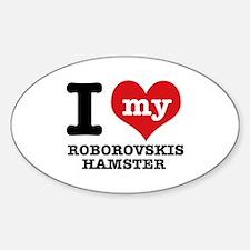 I love my Roborovski Hamster Sticker (Oval)