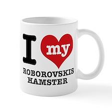 I love my Roborovski Hamster Mug