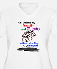 Sanity and Dignity Plus Size T-Shirt
