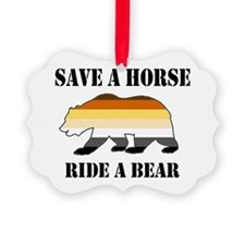 Gay Bear Save A Horse Ride A Bear Ornament