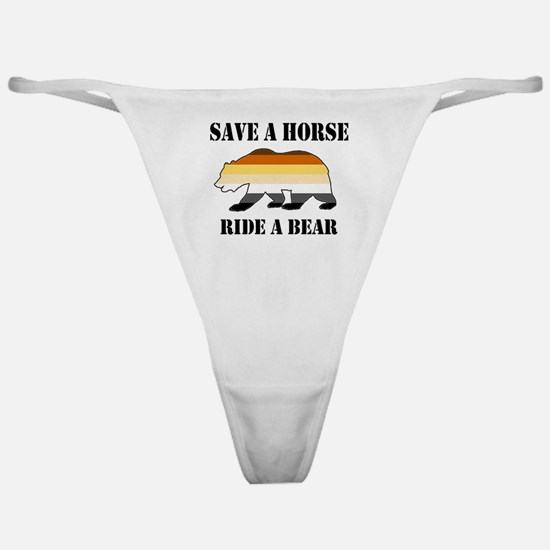 Gay Bear Save a Horse Ride a Bear Classic Thong