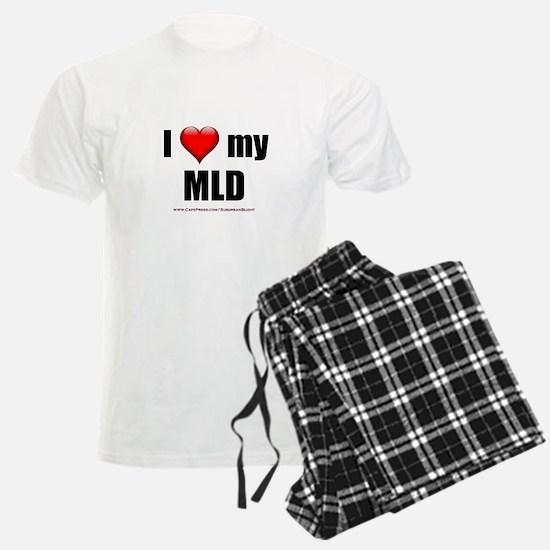 """""""Love My MLD"""" Pajamas"""