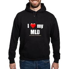 """""""Love My MLD"""" Hoodie"""