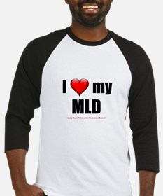 """Love My MLD"" Baseball Jersey"