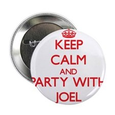 "Keep Calm and Party with Joel 2.25"" Button"