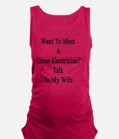 Want To Meet A Great Electricia Maternity Tank Top