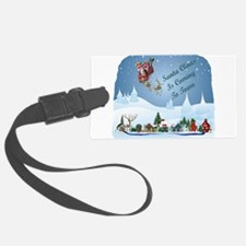 Santa Claus Is Coming To Town Luggage Tag