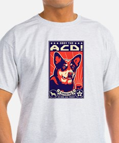 Obey the Austalian Cattle Dog! 1-sided T-Shirt