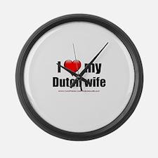 """Love My Dutch Wife"" Large Wall Clock"