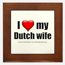 """""""Love My Dutch Wife"""" Framed Tile"""