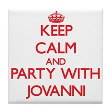 Keep Calm and Party with Jovanni Tile Coaster
