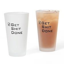 Get shit done travel mug Drinking Glass