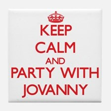 Keep Calm and Party with Jovanny Tile Coaster