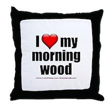 """Love My Morning Wood"" Throw Pillow"