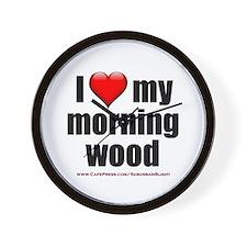 """Love My Morning Wood"" Wall Clock"