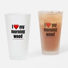 """Love My Morning Wood"" Drinking Glass"