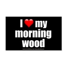 """""""Love My Morning Wood"""" Wall Decal"""