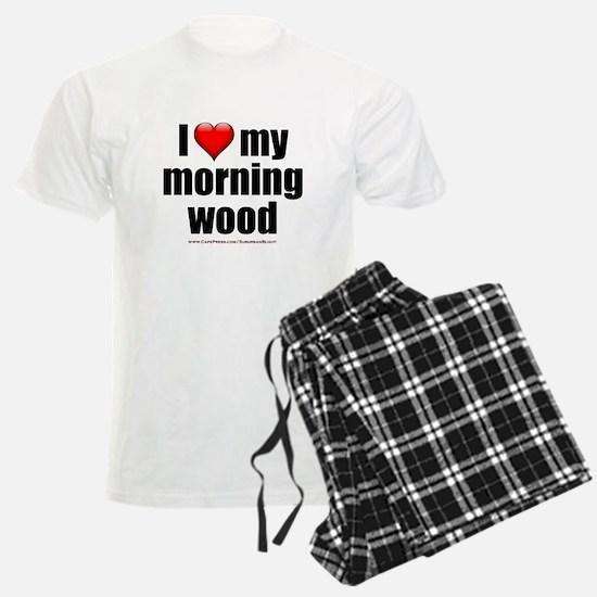 """""""Love My Morning Wood"""" Pajamas"""