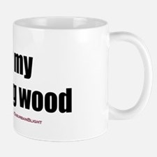"""Love My Morning Wood"" Mug"