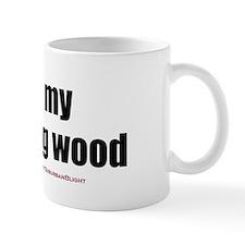 """Love My Morning Wood"" Mug"