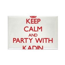 Keep Calm and Party with Kadin Magnets