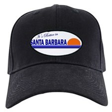 Its Better in Santa Barbara, Baseball Hat