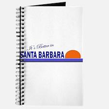 Its Better in Santa Barbara, Journal