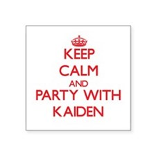 Keep Calm and Party with Kaiden Sticker