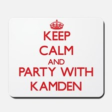 Keep Calm and Party with Kamden Mousepad