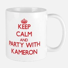Keep Calm and Party with Kameron Mugs