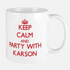 Keep Calm and Party with Karson Mugs