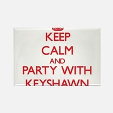Keep Calm and Party with Keyshawn Magnets