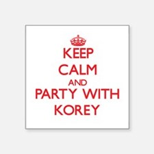 Keep Calm and Party with Korey Sticker