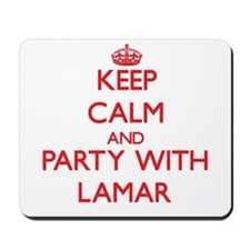 Keep Calm and Party with Lamar Mousepad