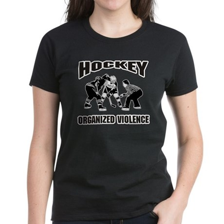 Hockey Organized Violence Women's Dark T-Shirt