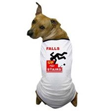 Falls UP The Stairs Dog T-Shirt