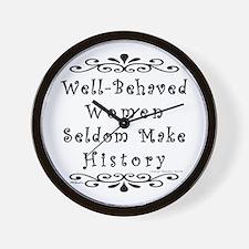 Well-Behaved Women Wall Clock