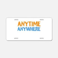 Anytime, Anywhere Aluminum License Plate