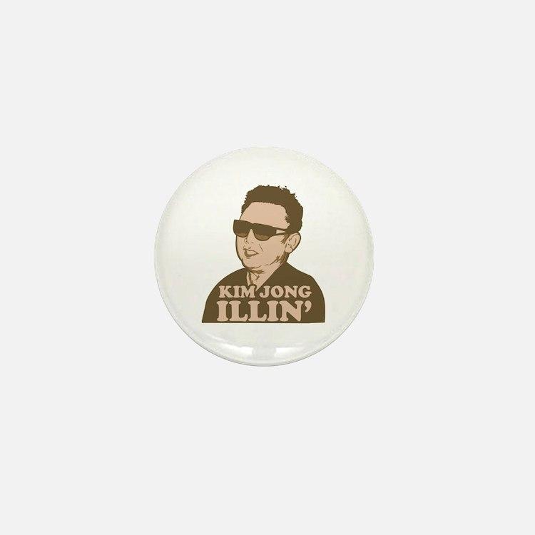 Kim Jong Illin' Mini Button