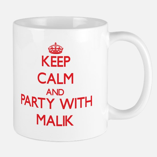 Keep Calm and Party with Malik Mugs