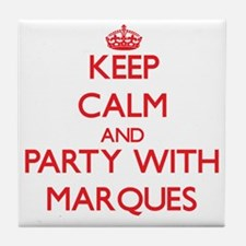 Keep Calm and Party with Marques Tile Coaster