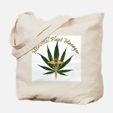 Medicinal Plant Manager ~ Marijuana Leaf  Tote Bag