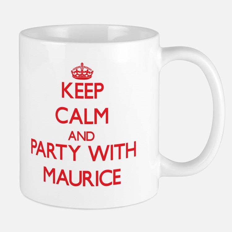Keep Calm and Party with Maurice Mugs