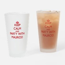 Keep Calm and Party with Mauricio Drinking Glass
