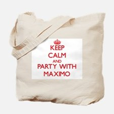 Keep Calm and Party with Maximo Tote Bag