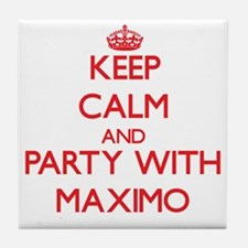 Keep Calm and Party with Maximo Tile Coaster