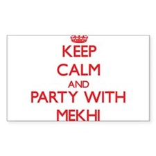 Keep Calm and Party with Mekhi Decal
