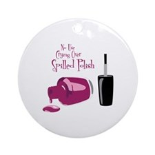 No Use Crying Over Spilled Polish Ornament (Round)