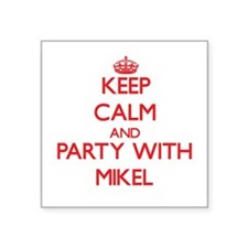 Keep Calm and Party with Mikel Sticker